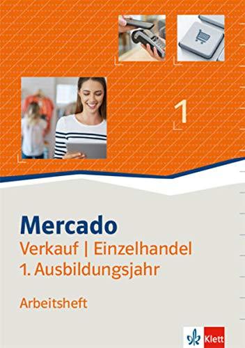 Mercado Verkauf/Einzelhandel 1: Arbeitsheft 1. Ausbildungsjahr