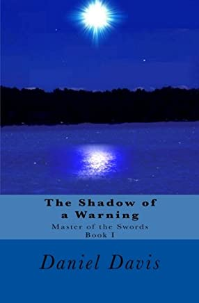 The Shadow of a Warning: Volume 1