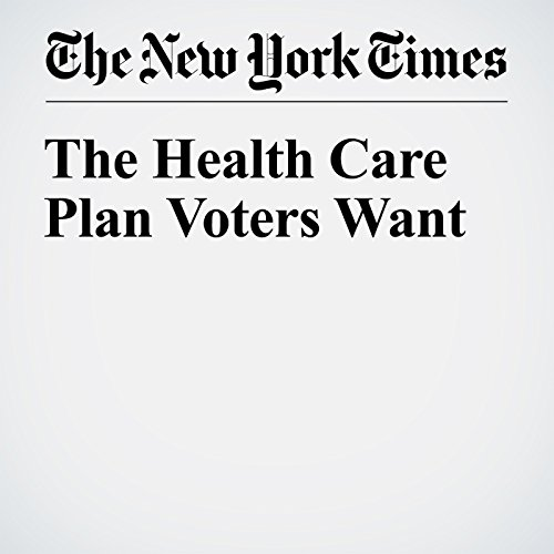 The Health Care Plan Voters Want copertina