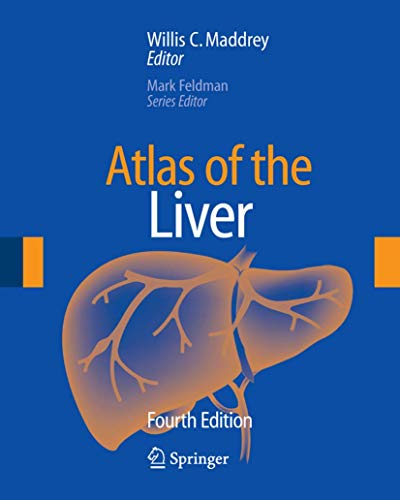 Compare Textbook Prices for Atlas of the Liver Atlas of Gastroenterology & Hepatology Series 4th Edition ISBN 9781573402415 by Maddrey, Willis C.