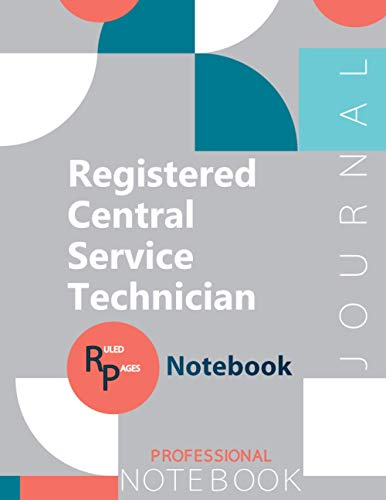 """Registered Central Service Technician Journal, Certification Exam Preparation Notebook, examination study writing notebook, Office writing notebook, 154 pages, 8.5"""" x 11"""", Glossy cover"""
