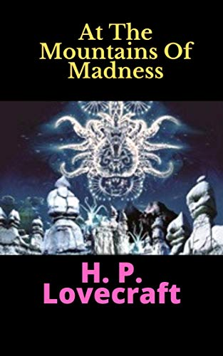 At The Mountains Of Madness (English Edition)