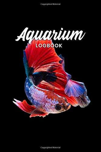 Aquarium Fish Tank Fishkeeping Log Book Journal Notebook Diary Planner - Complete Rod: Aquaristics Record with 120 Pages In 6' x 9' Inch - Gift Idea for Zoologists & Marine biologists