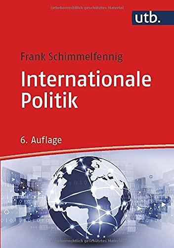 Internationale Politik (Grundkurs Politikwissenschaft)