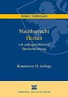 Nachbarrecht Hessen mit aussergerichtlicher Streitschlichtung