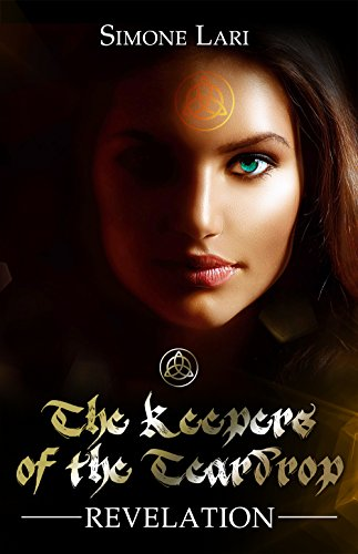 Revelation (The Keepers of the Teardrop Book 1)
