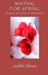 Waiting For Spring: Poems of Loss and Renewal