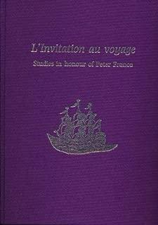 L'Invitation Au Voyage: Studies in Honour of Peter France