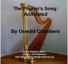 The Song of the Pilgrim: Annotated
