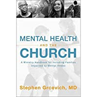 Mental Health and the Church: A Ministry Handbook for Including Children and Adults with ADHD Anxiety Mood Disorders and Other Common Mental Health Conditions【洋書】 [並行輸入品]