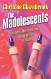 The Madolescents