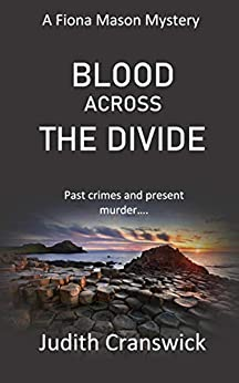 Blood Across the Divide (The Fiona Mason Mysteries Book 5) by [Judith Cranswick]