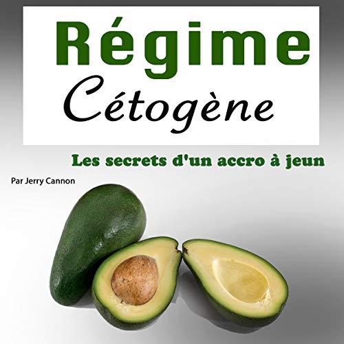 Régime Cétogène [Keto Diet] audiobook cover art