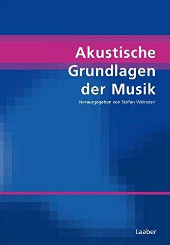 Akustische Grundlagen der Musik (Handbuch der Systematischen Musikwissenschaft: In 6 Bänden)