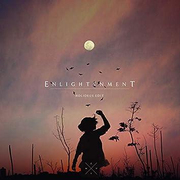 Enlightenment (HOLIDEUS edit)