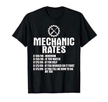 Mechanic Funny Gift - Mechanic Rates T-Shirt