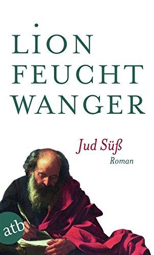 Jud Süß: Roman (Feuchtwanger GW in Einzelbänden, Band 1)