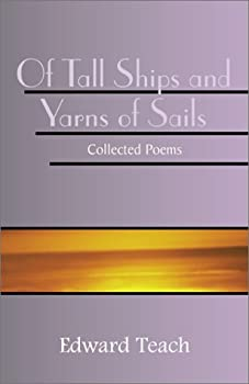Best of tall ships and yarns of sails collected poems 2 Reviews