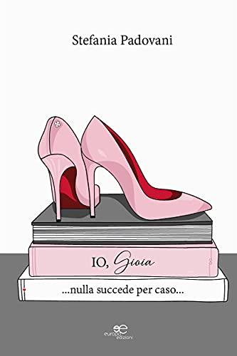 Io, Gioia (Italian Edition)