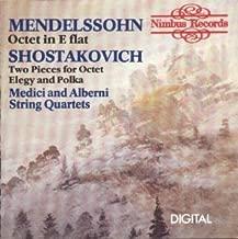 Mendelssohn: Octet in E Flat/Shostakovich: Two Pieces for Octet/Two Pieces for Quartet