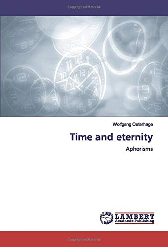 Time and eternity: Aphorisms