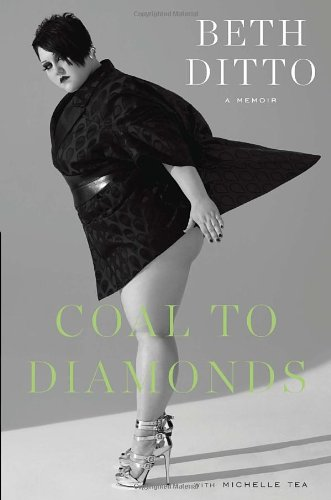 Coal to Diamonds: A Memoir [ COAL TO DIAMONDS: A MEMOIR ] By Ditto, Beth ( Author )Oct-09-2012 Hardcover