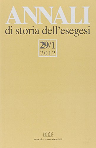 Annali di storia dell'esegesi (2012): 29\1