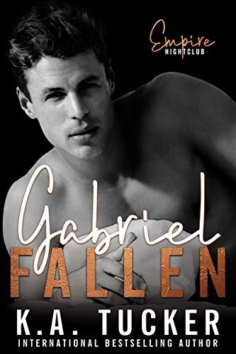 Gabriel Fallen (Dirty Empire Book 2) by [K.A.  Tucker, Nina West]