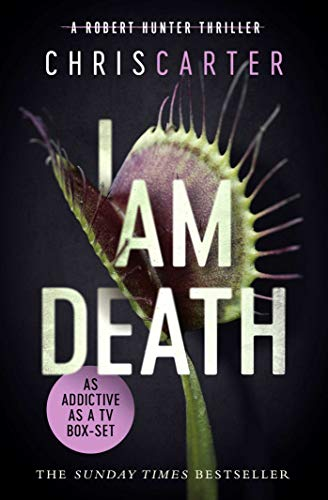 I Am Death: A brilliant serial killer thriller, featuring the unstoppable Robert Hunter (English Edition)