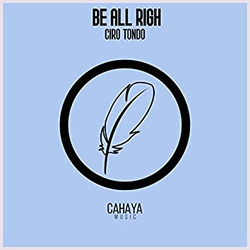 Be All Righ