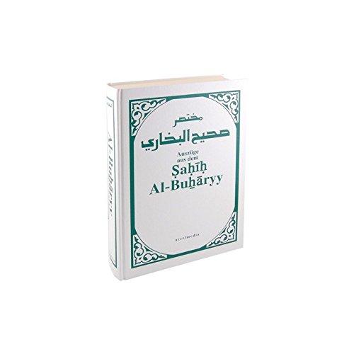 Sahih Al-Buharyy al bukhari Imam Buchari Hadithe auf Deutsch