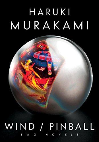 Wind/Pinball: Two novels (English Edition)