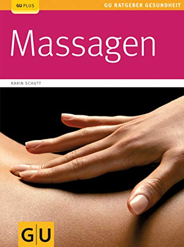 Massagen (GU Ratgeber Gesundheit)