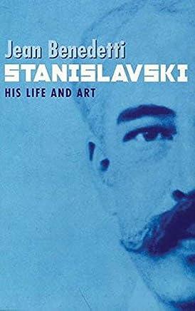 Stanislavski: A Life (Biography) by Jean Benedetti(1905-06-21)