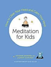Meditation for Kids: How to Clear Your Head and Calm Your Mind (English Edition)