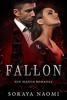 Fallon (Chicago Syndicate serie Book 1) van [Soraya Naomi]