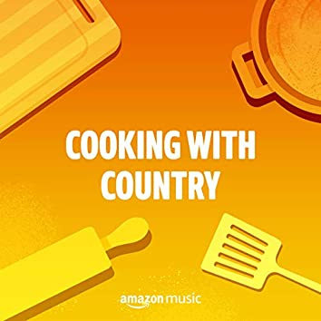 Cooking with Country