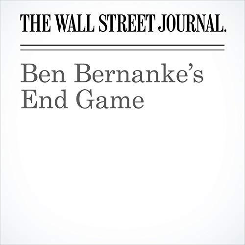 Ben Bernanke's End Game copertina