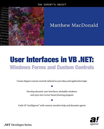 Compare Textbook Prices for User Interfaces in VB .NET: Windows Forms and Custom Controls Softcover reprint of the original 1st ed. Edition ISBN 9781590590447 by Matthew MacDonald
