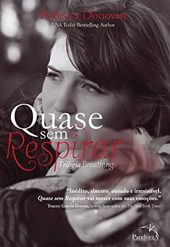 Quase sem respirar (Trilogia Breathing Livro 2) (Portuguese Edition)
