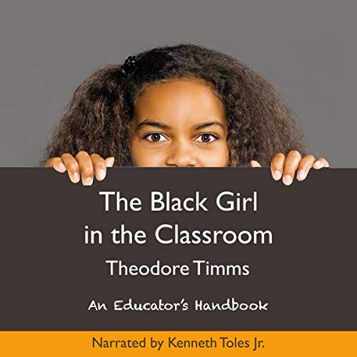 Couverture de The Black Girl in the Classroom