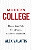 Modern College: Choose Your Path. Get a Degree. Land Your Dream Job.