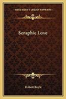 Seraphic Love