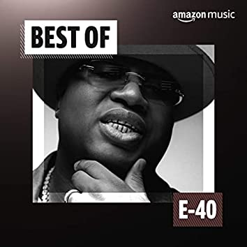 Best of E-40