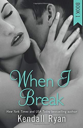 WHEN I BREAK (When I Break Series, Band 1)