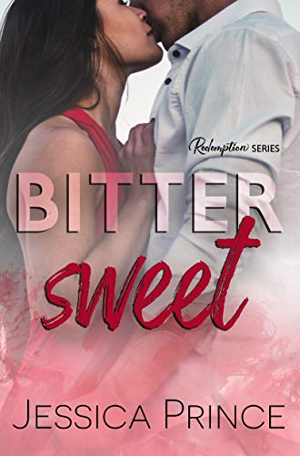 Bittersweet (Redemption Book 3)