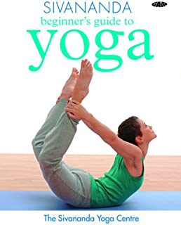 Sivananda Beginner's Guide to Yoga
