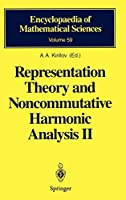 Representation Theory and Noncommutative Harmonic Analysis II (Encyclopaedia of Mathematical Sciences)