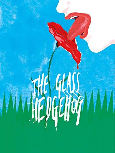 The Glass Hedgehog