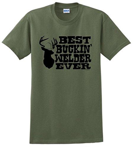 Welding Helmet Best Buckin' Welder Ever T-Shirt 2XL MlGrn Military Green